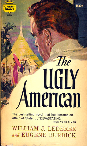 The Ugly American by William J. Lederer