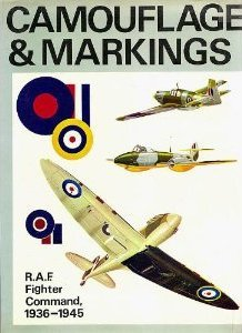 Camouflage & Markings: R.A.F. Fighter Command, Northern Europe, 1936-1945