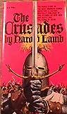 The Crusades: Iron Men and Saints