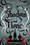 Shadow and Bone (The Shadow and Bone Trilogy, #1) ebook review