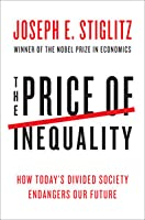 The price of inequality how todays divided society endangers our the price of inequality how todays divided society endangers our future fandeluxe Images