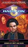 Armies of Light and Dark (Babylon 5: Legions of Fire, #2)