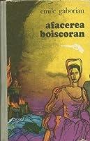 Afacerea Boiscoran