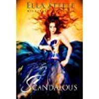 Scandalous (Scandalous, #1)