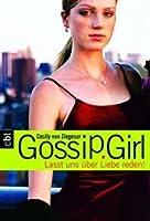 Lasst uns über Liebe reden! (Gossip Girl, #4)