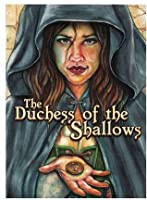 The Duchess of the Shallows (The Grey City #1)