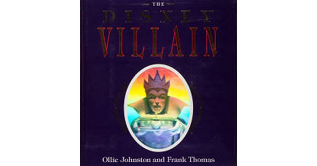 The Disney Villain By Frank Thomas