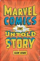 Marvel-Comics-The-Untold-Story