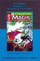 X Men: Magik - Storm & Illyana (Marvel Premiere Classic, #16)