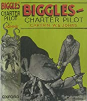 Biggles - Charter Pilot