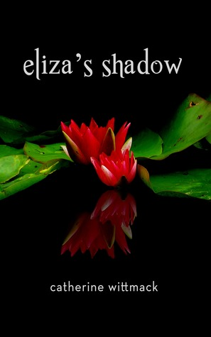 Eliza's Shadow