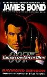 Tomorrow Never Dies (Raymond Benson's Bond, #1.5)