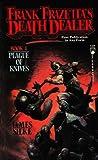 Plague of Knives (Frank Frazetta's Death Dealer, #4)