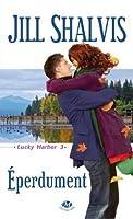 Eperdument (Lucky Harbor, #3)