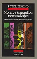 Easy riders raging bulls by peter biskind moteros tranquilos toros salvajes la generacin que cambi hollywood fandeluxe Choice Image