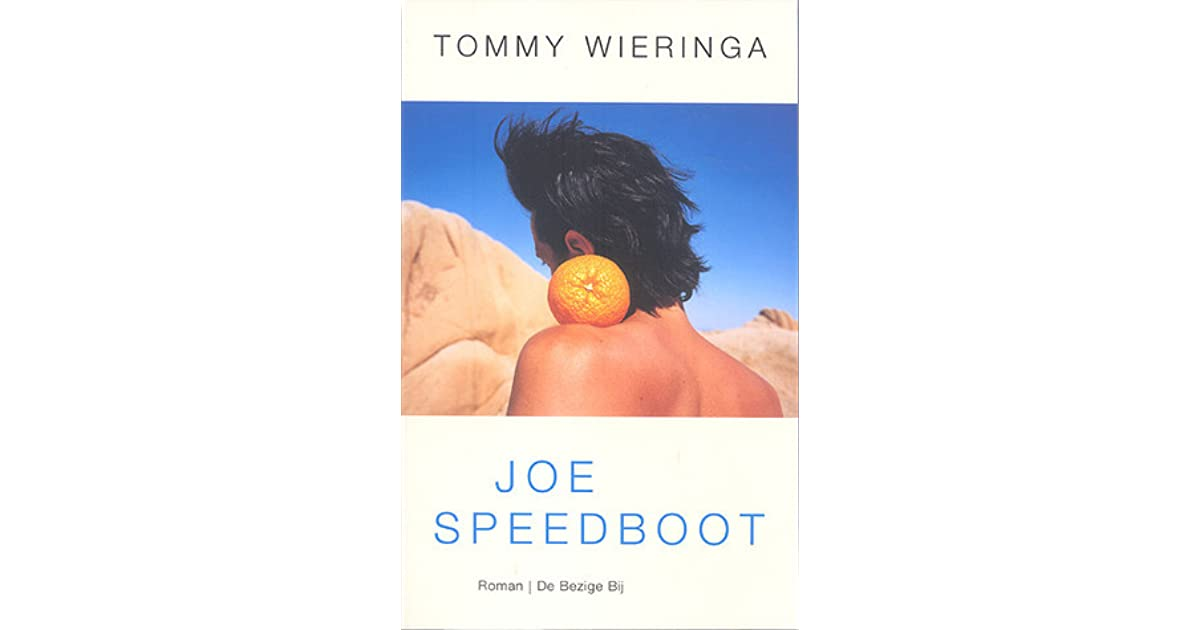 Citaten Joe Speedboot : Joe speedboot by tommy wieringa