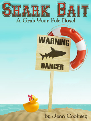 Shark Bait (Grab Your Pole, #1)