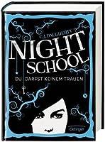 Night School. Du darfst keinem trauen (Night School, #1)