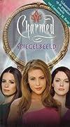 Spiegelbeeld (Charmed, #19)