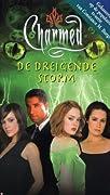 De Dreigende Storm (Charmed #25)
