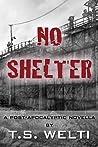 No Shelter (No Shelter, #1)