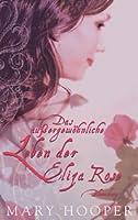 Das außergewöhnliche Leben der Eliza Rose