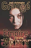 The Empire of the Wolves Intl~Jean Christophe Grange