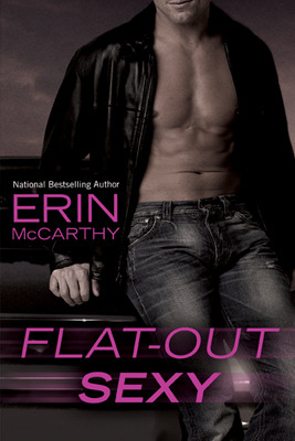 Flat-Out Sexy (Fast Track, #1)