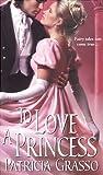 To Love a Princess (The Kazanovs, #2)
