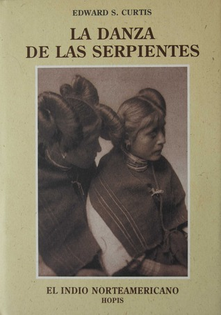 El Indio Norteamericano 12: La Danza de las Serpientes: Hopis