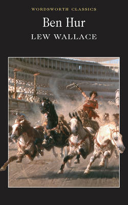 Ben Hur by Lew Wallace