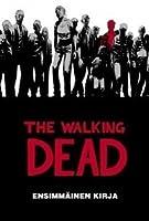 The Walking Dead – Ensimmäinen kirja