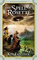 The Spell of Rosette (Quantum Enchantment, #1)
