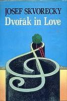 Dvořák in Love