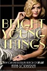 Bright Young Things (Bright Young Things, #1)