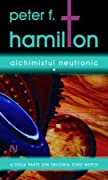 Alchimistul Neutronic, vol. 1