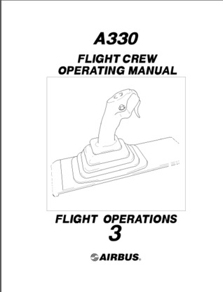 Airbus A330 FCOM Volume 3 - Flight Operations by Airbus