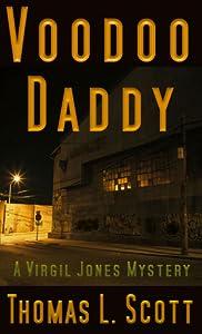 Voodoo Daddy (Virgil Jones Mystery, #1)