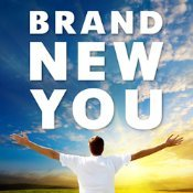 Brand New You: Become the Best Version of You! With a Little Help from our Experts