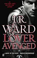 Lover Avenged (Black Dagger Brotherhood #7)
