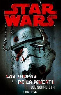 Star Wars: Las tropas de la muerte