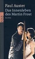 Das Innenleben des Martin Frost. Ein Film