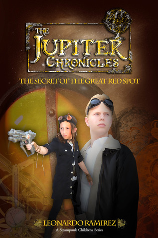 The Secret of the Great Red Spot (The Jupiter Chronicles #1)