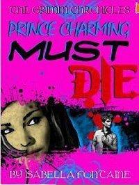 Prince Charming Must Die