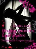Drama Queen's Last Dance