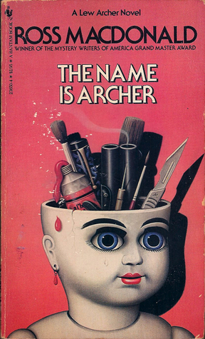 The Name Is Archer (Lew Archer Short Stories)