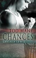 Too Many Chances