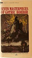 Seven Masterpieces of Gothic Horror