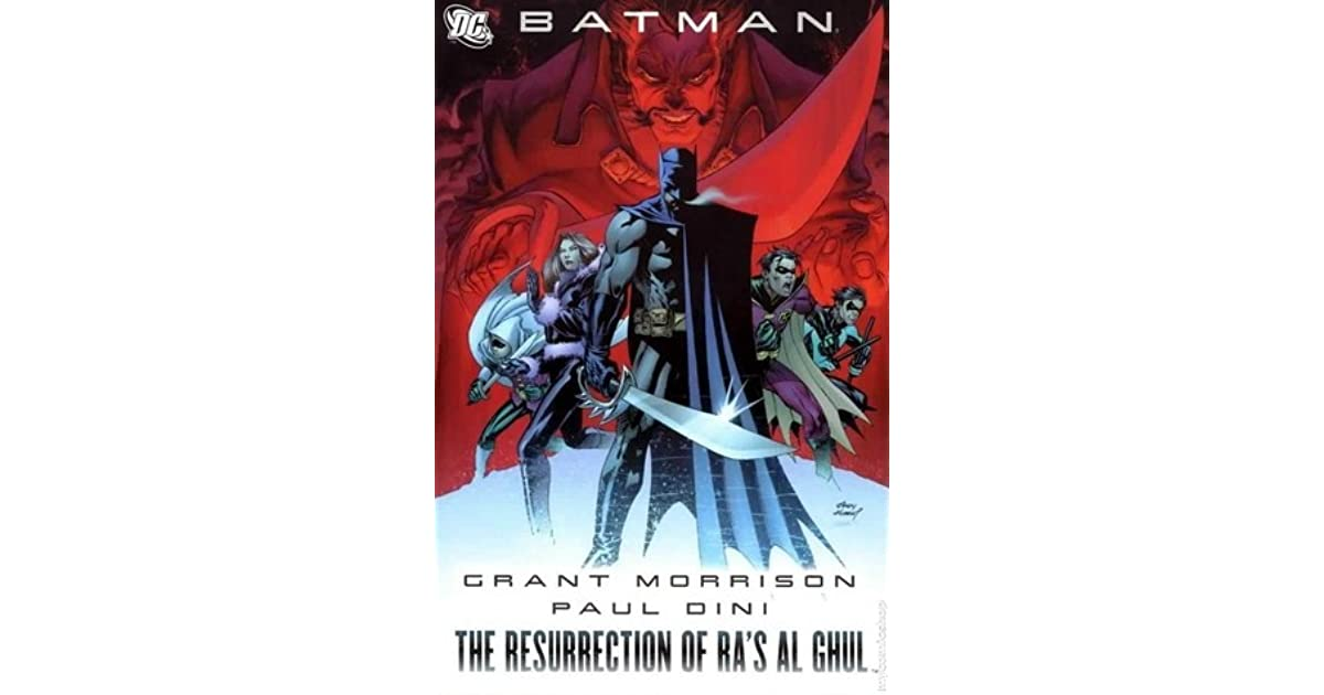 Batman: The Resurrection of Ra's al Ghul by Grant Morrison