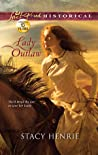 Lady Outlaw by Stacy Henrie